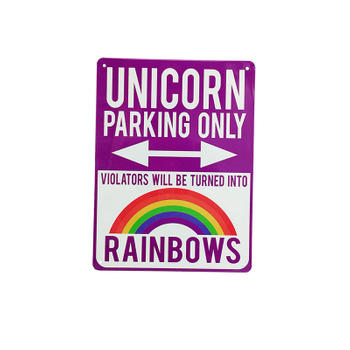 Violators Will Be Turned Into Rainbows Unicorn Parking Only Sign
